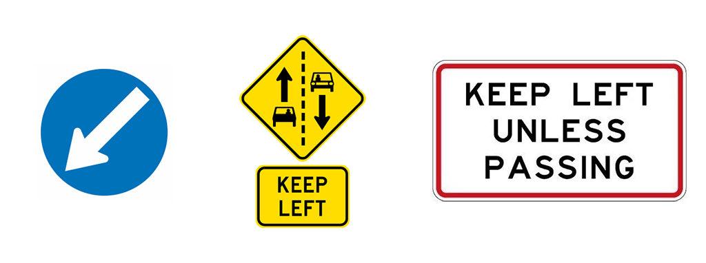 靠左行駛 Keep LEFT